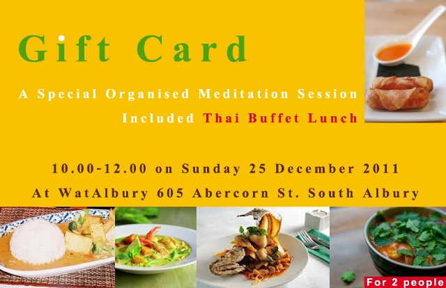 The gift card offers a Special Organised Meditation Session with a complementary Thai buffet lunch for two people.